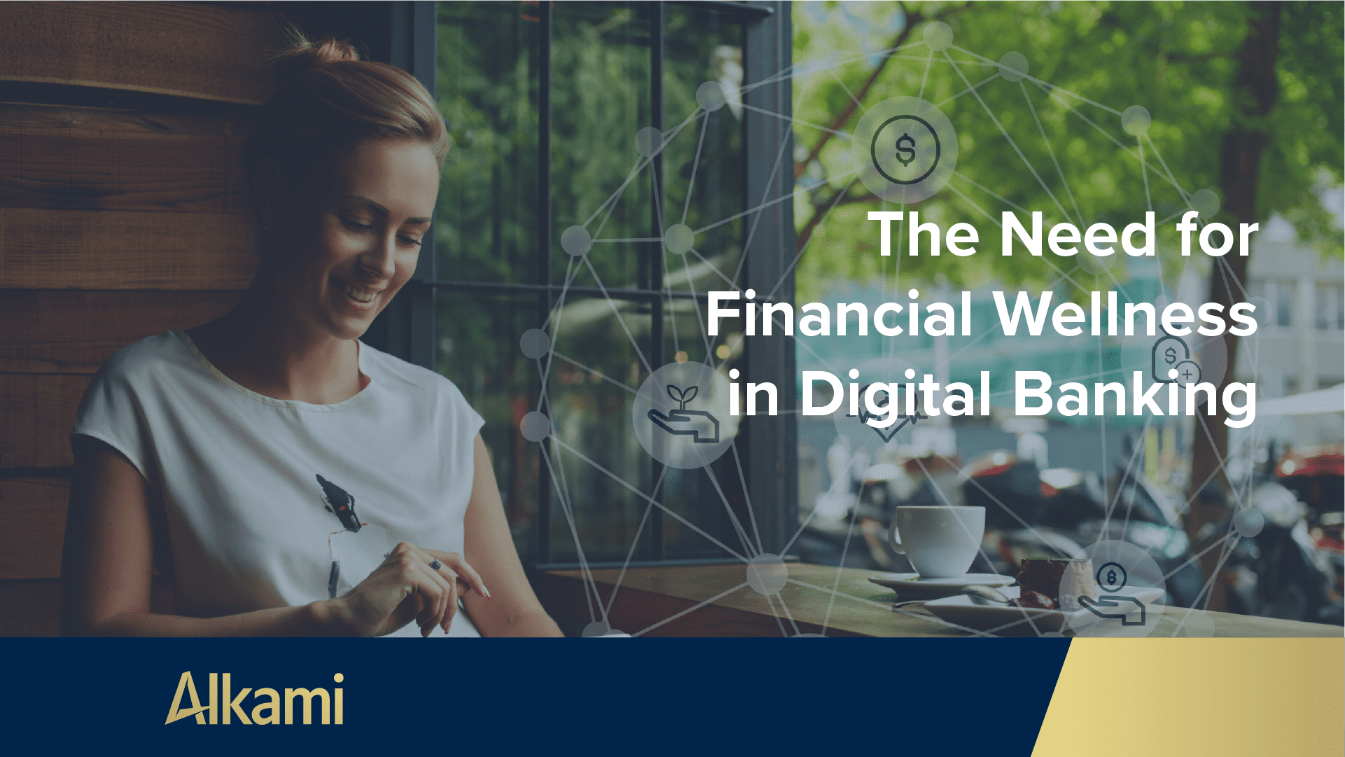 The Need for Financial Wellness in Digital Banking